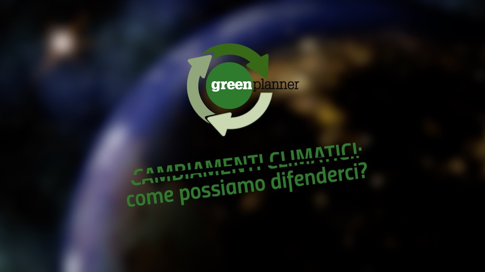 cambiamenti-climatici-global-warming-green-planner-conferenza